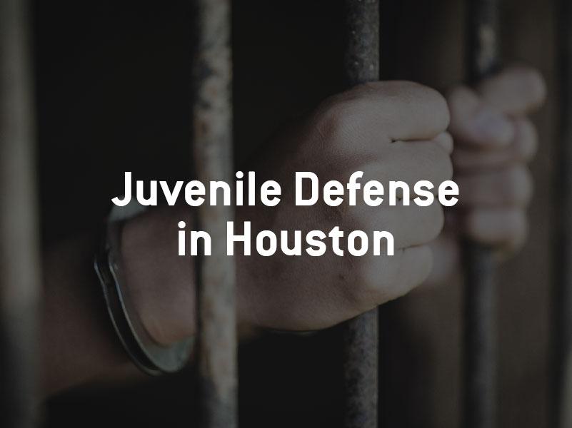 Juvenile defense attorney in Houston
