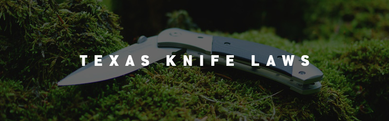 Texas Knife Laws