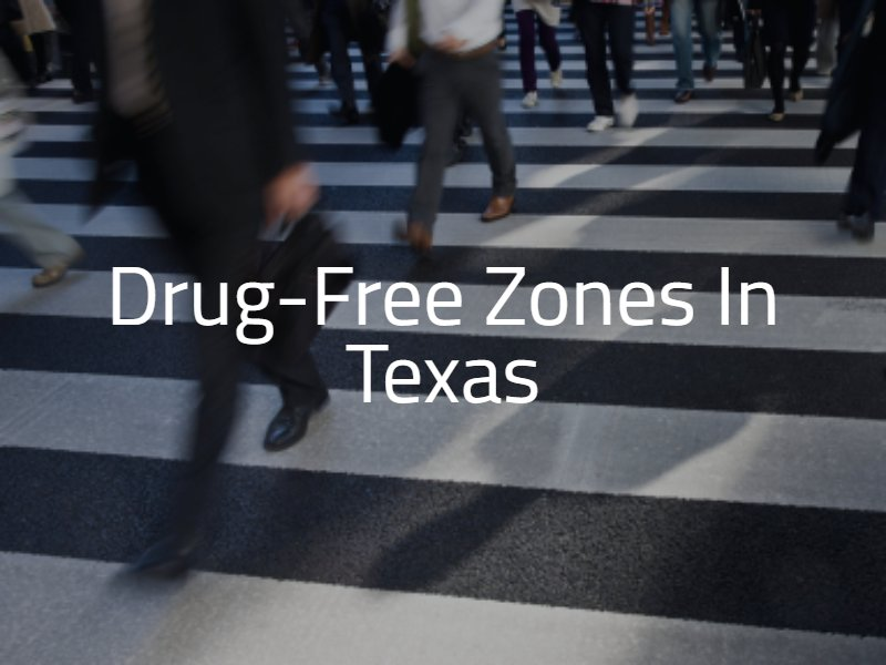 Drug-Free Zones in Texas