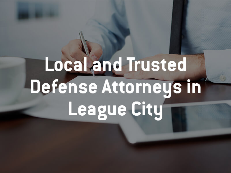 League City Defense Attorney