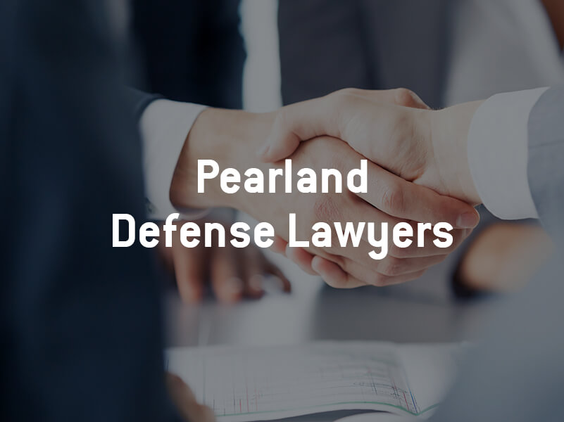 Pearland Defense Lawyers