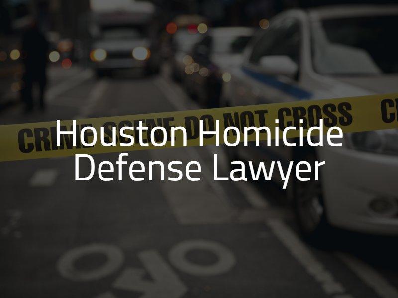 Houston Murder Defense Attorney
