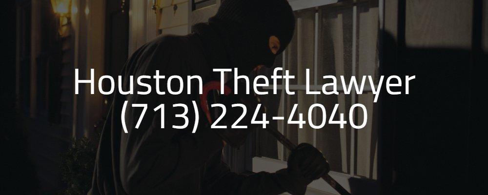 Houston Theft Lawyer